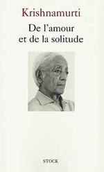 Vente Livre Numérique : De l'amour et de la solitude  - Jiddu Krishnamurti