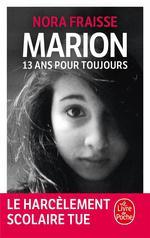 Marion ; 13 ans pour toujours