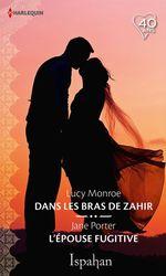 Vente Livre Numérique : Dans les bras de Zahir - L'épouse fugitive  - Lucy Monroe - Jane Porter
