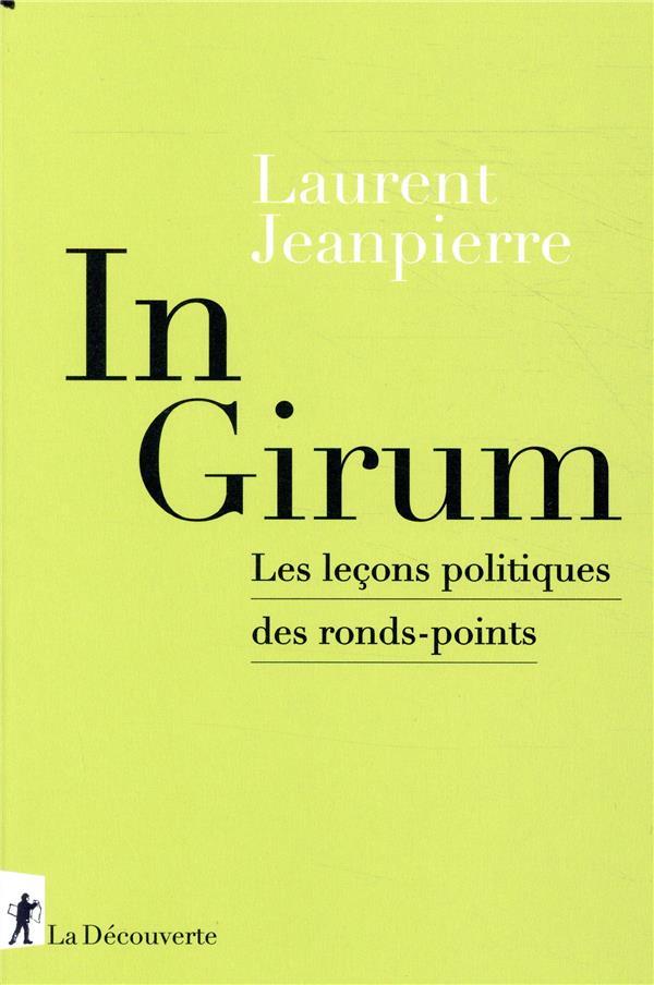 In girum ; les leçons politiques des ronds-points