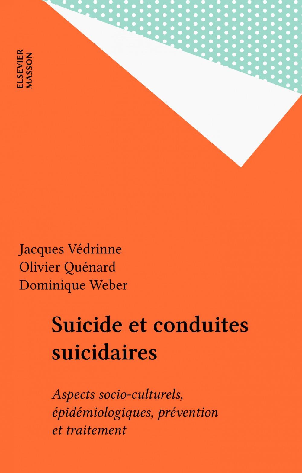 Suicide et conduites suicidaires t.1 aspects