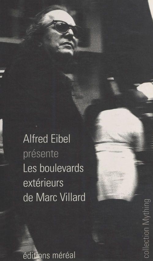 Les boulevards extérieurs de Marc Villard