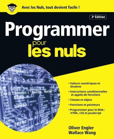 ENGLER/WANG - PROGRAMMER POUR LES NULS 3ED
