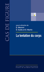 La tentation du corps  - Dominique Memmi - Olivier Martin - Dominique Guillo