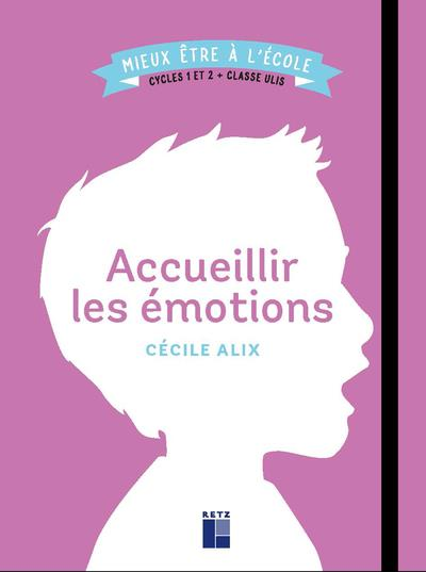 Accueillir les émotions ; cycles 1 et 2 ; classe ULIS