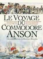 Vente EBooks : Le Voyage du Commodore Anson  - Christian Perrissin - Matthieu Blanchin