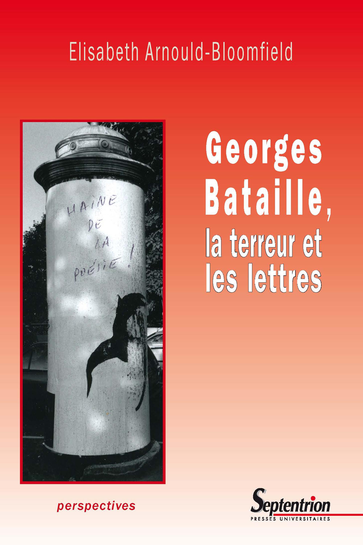 Georges bataille, la terreur et les lettres