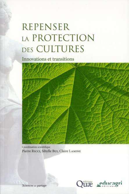 Repenser La Protection Des Cultures ; Innovations Et Transitions