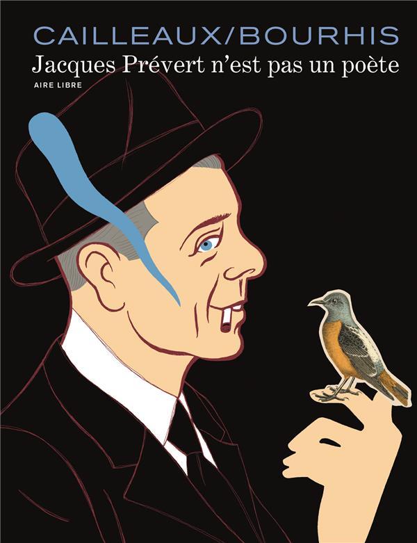 Jacques Prévert n'est pas un poète ; intégrale