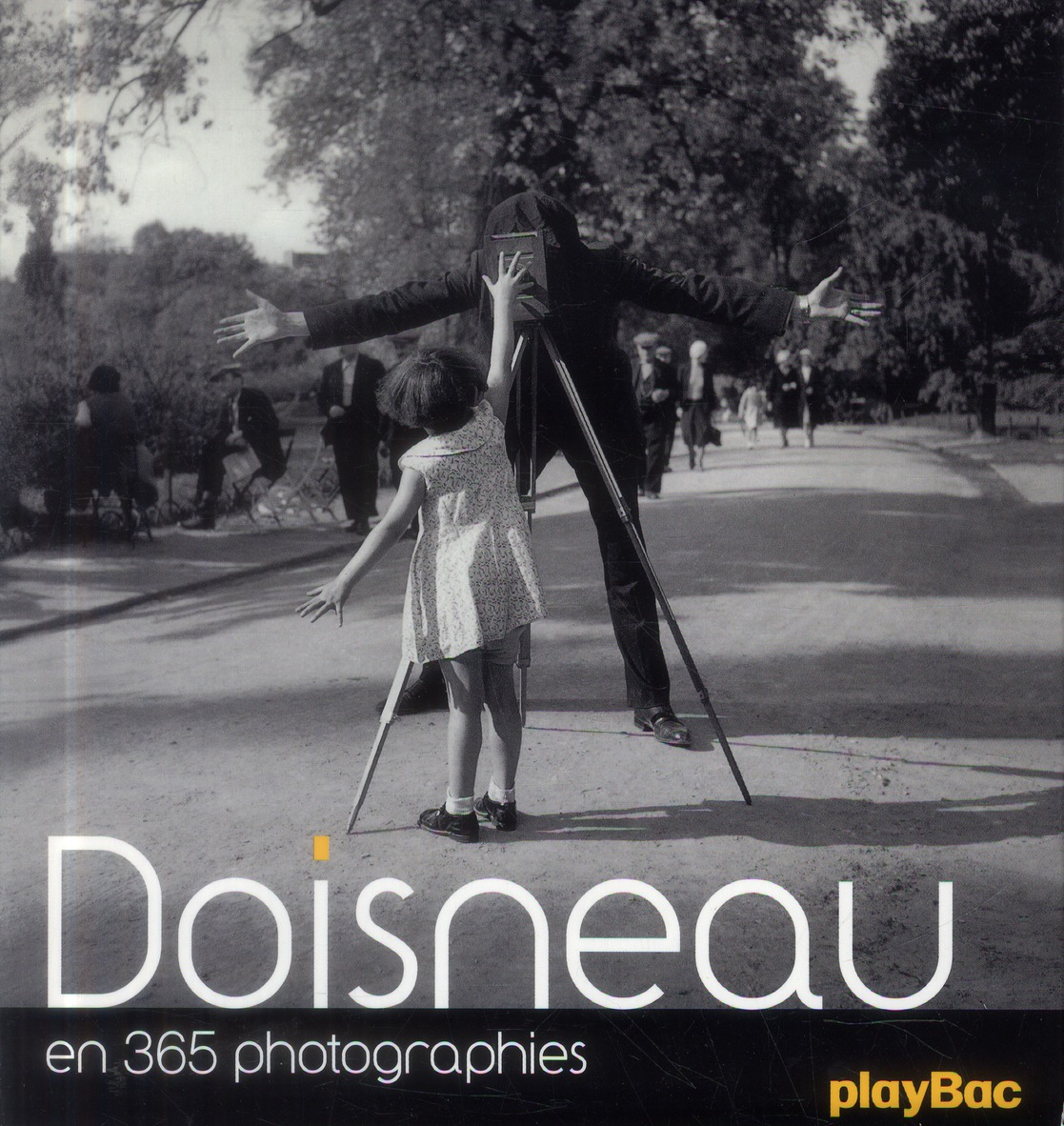 Robert doisneau en 365 photos