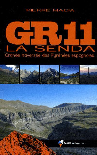 GR11 La Senda  ; grande traversée des Pyrénées espagnoles