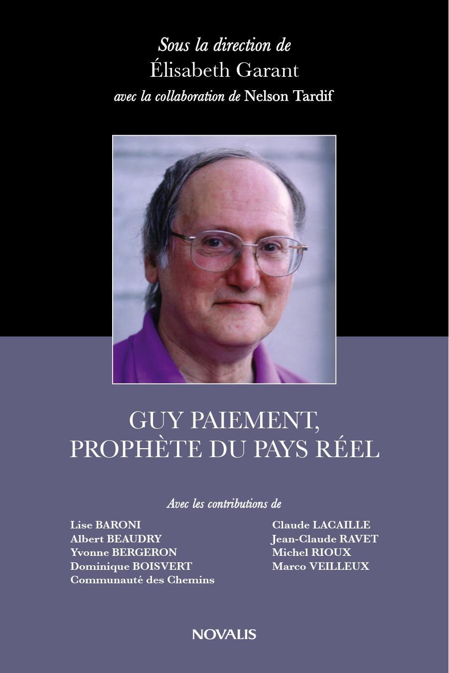 Guy Paiement, prophète du pays réel