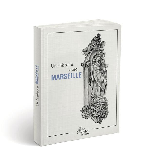 Une histoire avec Marseille ; vierge à l'enfant