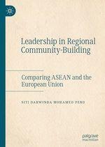 Leadership in Regional Community-Building  - Siti Darwinda Mohamed Pero