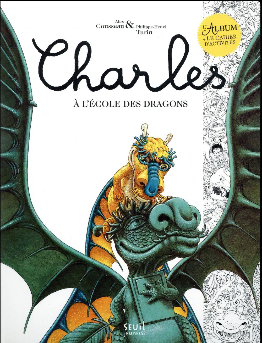 Charles à l'école des dragons ; livre et cahier d'activités