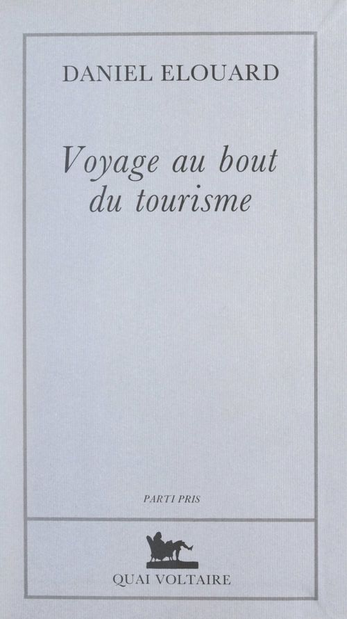 Voyage au bout du tourisme