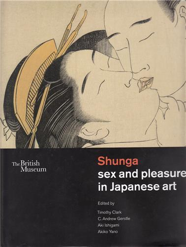 Shunga: sex and pleasure in japanese art