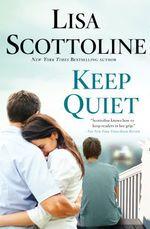 Vente Livre Numérique : Keep Quiet  - Lisa Scottoline