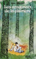 Les Amoureux de la clairière  - Paul Vincent - Disney