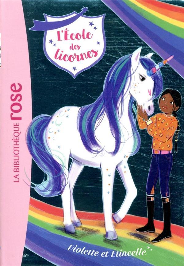 L'école des licornes T.11 ; Violette et Etincelle