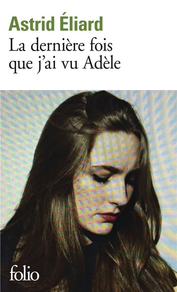La dernière fois que j'ai vu Adèle