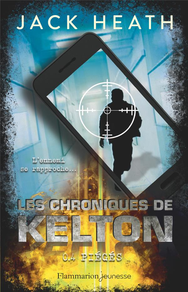 Les chroniques de Kelton t.4 ; piégés