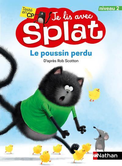 Je lis avec Splat ; Splat et le poussin perdu ; niveau 2 (édition 2020)