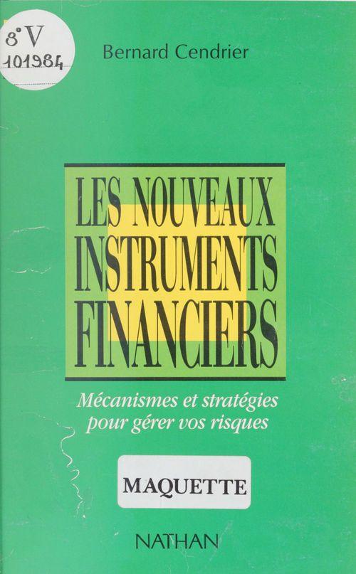 Les nouveaux instruments financiers
