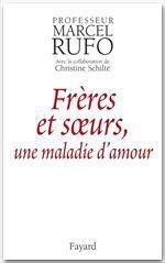 Vente EBooks : Frères et soeurs, une maladie d'amour  - Marcel RUFO