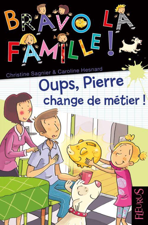 Oups, Pierre change de metier !