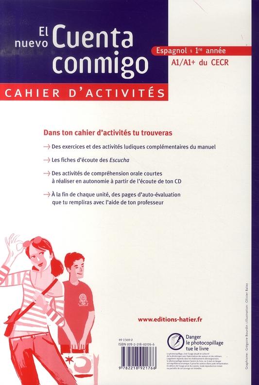 EL NUEVO CUENTA CONMIGO ; espagnol ; 1ère année ; A1/A1+ ; cahier d'activités (édition 2007)