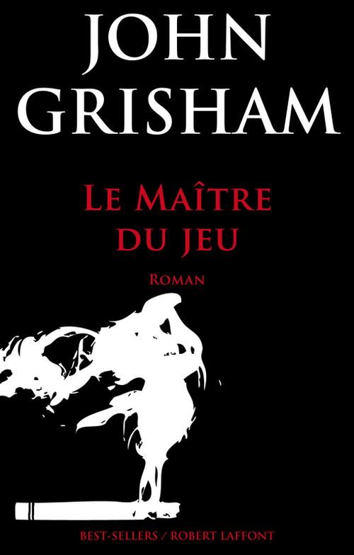 Vente Livre Numérique : Le Maître du jeu  - John Grisham