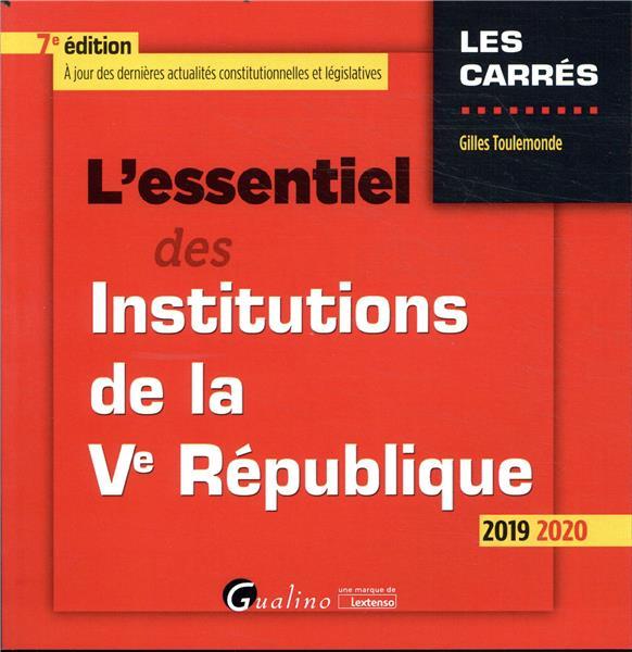 L'essentiel des institutions de la ve republique - 7e ed.