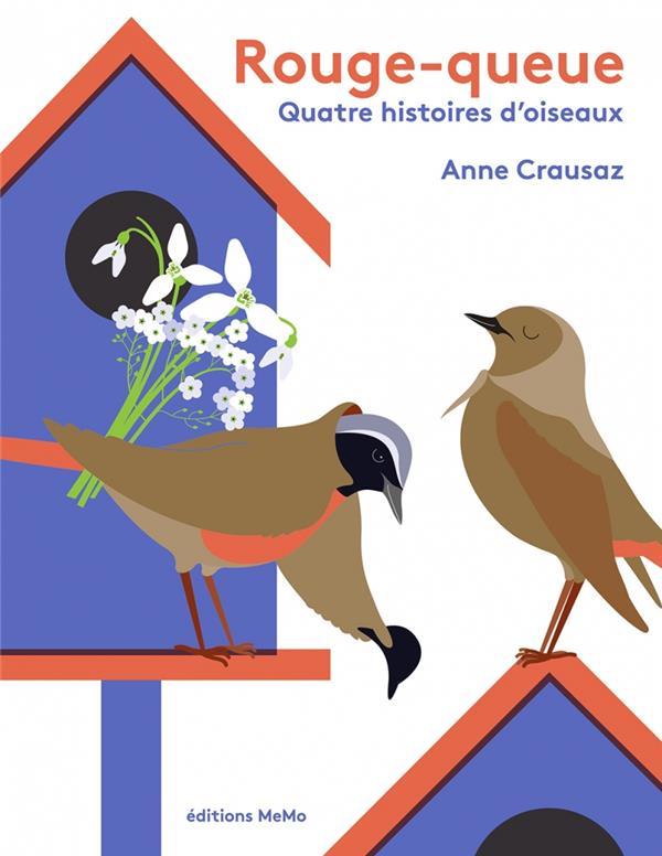 Rouge-queue; quatre histoires d'oiseaux