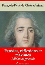 Vente Livre Numérique : Pensées, réflexions et maximes - suivi d'annexes  - François-René de Chateaubriand