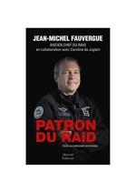 Patron du raid ; face aux attentats terroristes  - Caroline de Juglart