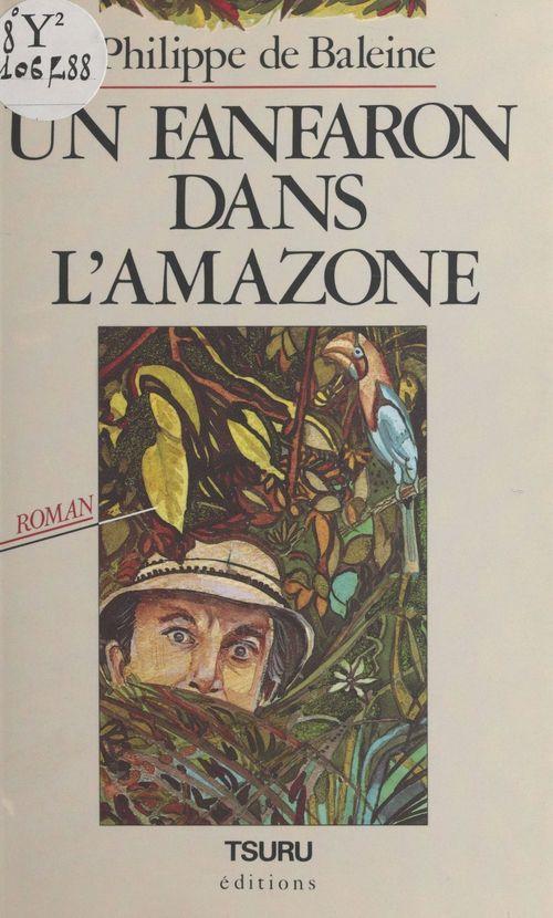 Un fanfaron dans l'Amazone