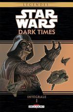 Star Wars - Dark Times Intégrale T01  - Douglas Wheatley - Collectif - Chris Chuckry - Randy Stradley