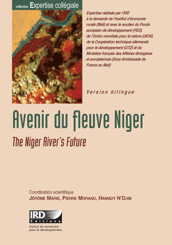 Avenir du fleuve Niger ; the niger river's future