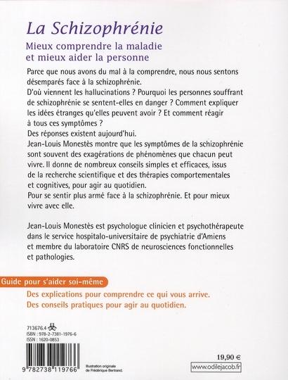 La schizophrénie ; mieux comprendre la maladie et mieux aider la personne