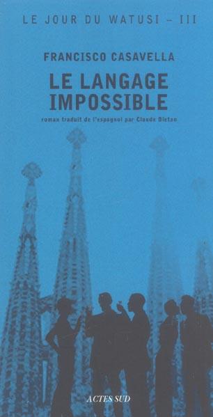 Le Jour Du Watusi T.3 ; Le Langage Impossible