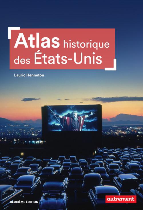 atlas historique des Etats-Unis (2e édition)
