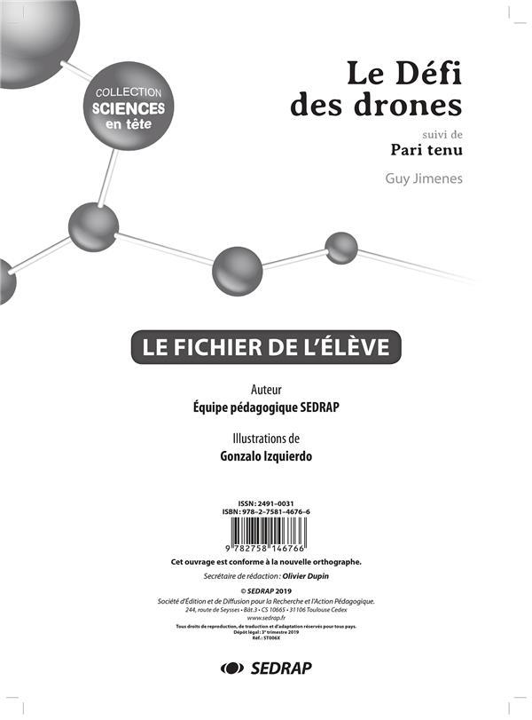 Le défi des drones ; pari tenu ! ; le fichier de l'élève
