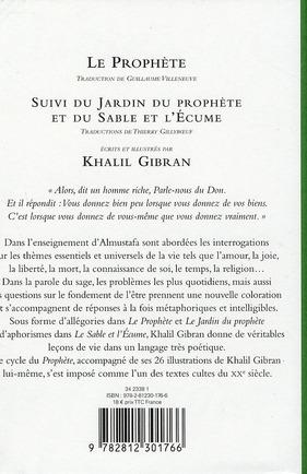 Le prophète ; jardin du prophète ; le sable et l'écume