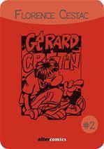 Les aventures de Gérard Crétin #2