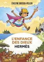 Vente Livre Numérique : L'enfance des dieux - Tome 4 : Hermès  - Évelyne Brisou-Pellen