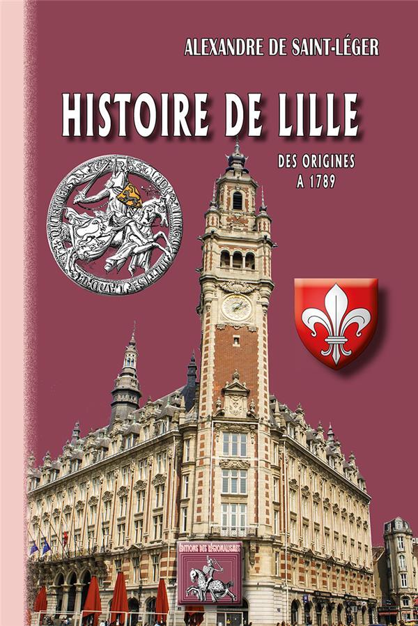 Histoire de Lille (des origines à 1789)