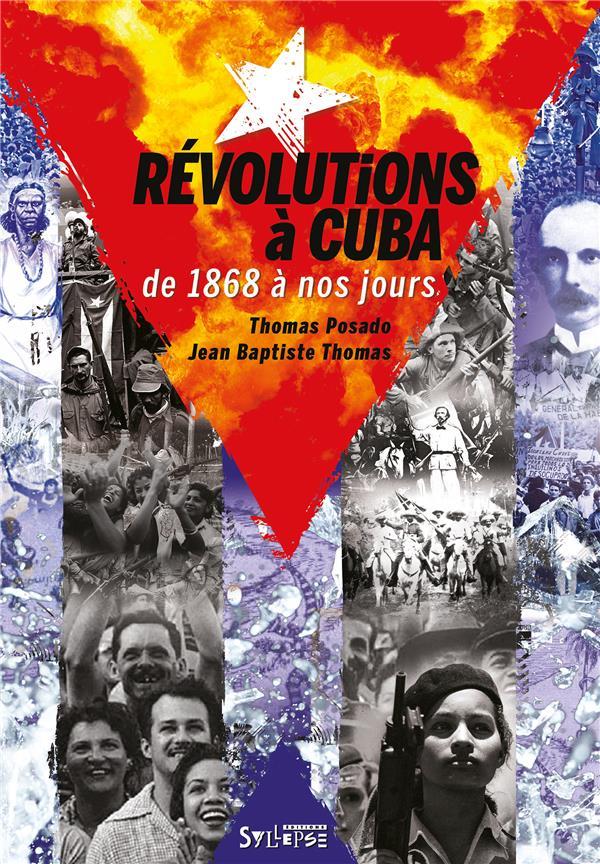 Révolutions à Cuba de 1868 à nos jours