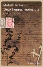 Vente Livre Numérique : Deux heures moins dix  - Mikhaïl Chichkine