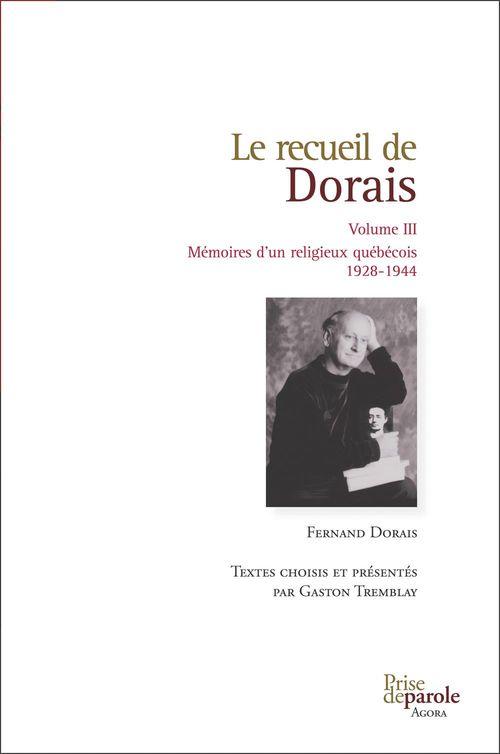 Le recueil de dorais v 03  memoires d'un religieux quebecois